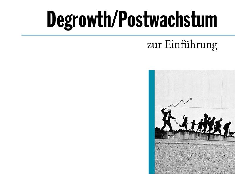 """Buchdiskussion """"Degrowth / Postwachstum zur Einführung"""""""