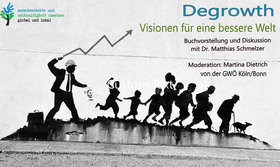 Degrowth – Visionen Für Eine Bessere Welt